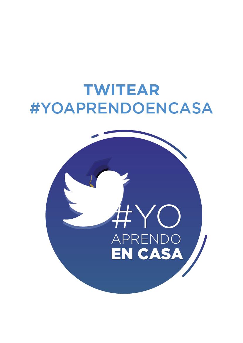 Twitear #YoAprendoEnCasa